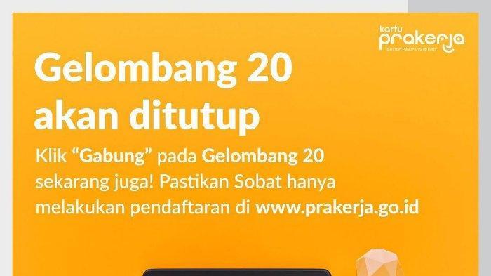 Pengumuman penutupan seleksi Kartu Prakerja Gelombang 20.
