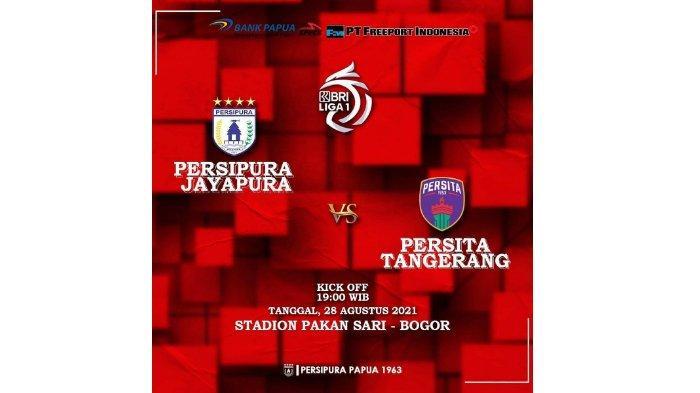 PREDIKSI Pertandingan Persipura Jayapura vs Persita Tangerang Liga 1 2021, Live Indosiar Malam Ini