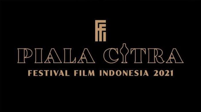 Piala Citra, Festival Film Indonesia atau FFI 2021.