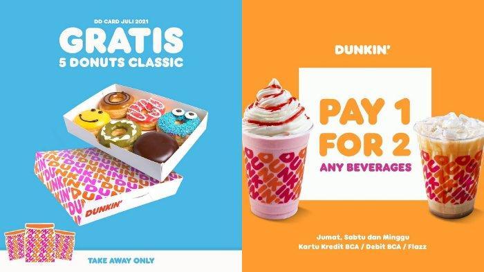 PROMO Dunkin Donuts Terbaru Senin 12 Juli 2021, PPKM, Pay 1 For 2 hingga Donuts Classic