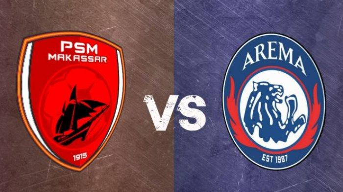 JADWAL Live Streaming PSM Makassar vs Arema FC Liga 1 2021/2022, Live Indosiar Malam Ini 18.15 WIB