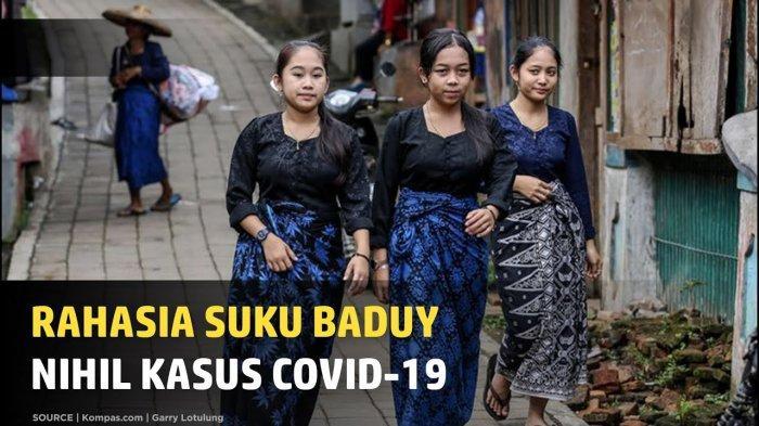 Setahun Pandemi Landa Indonesia, Tak Satu Pun Warga Suku Baduy Kena Covid-19, Apa Rahasianya?