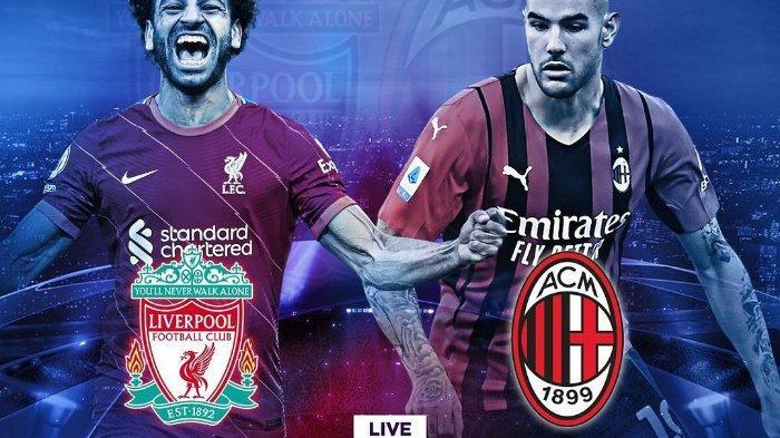 PREDIKSI Pertandingan Liverpool vs AC Milan Liga Champions 2021: Menanti Comeback I Rossoneri