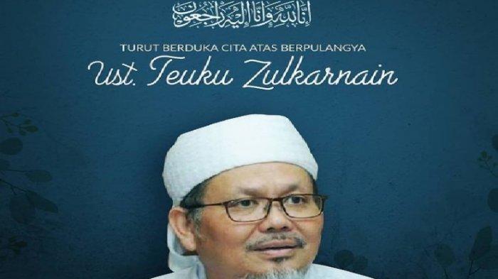 SELAMAT JALAN Duka Cita Anies Baswedan Ditinggal Wafat Tengku Zulkarnain: Allah Memanggil Amat Cepat