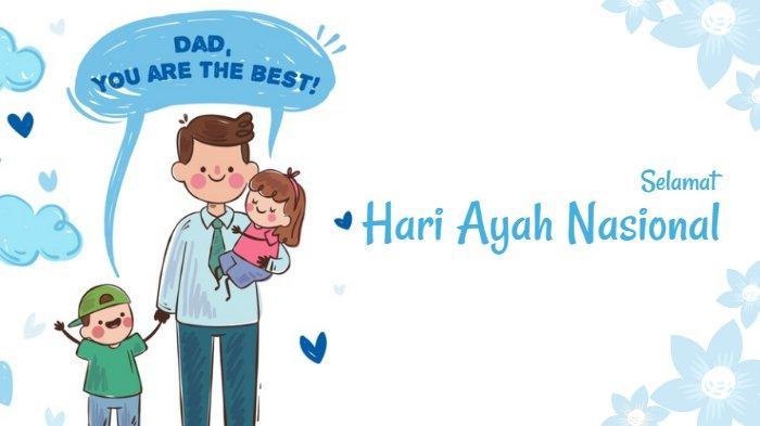 Ucapan selamat Hari Ayah Nasional terbaru