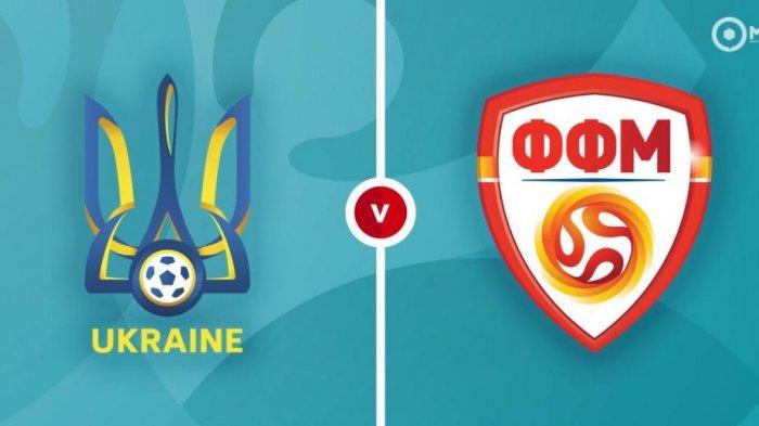 LIVE STREAMING Ukraina vs Makedonia Utara Euro 2020, Laga Hidup Mati Tim Asuhan AndriyShevchenko