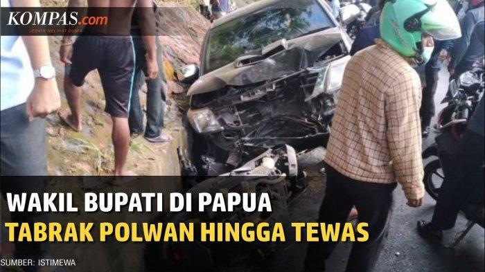 Fakta Wakil Bupati Yalimo Tabrak Polwan hingga Tewas, Diduga Mabuk & Ngebut, Tak Bawa SIM & STNK