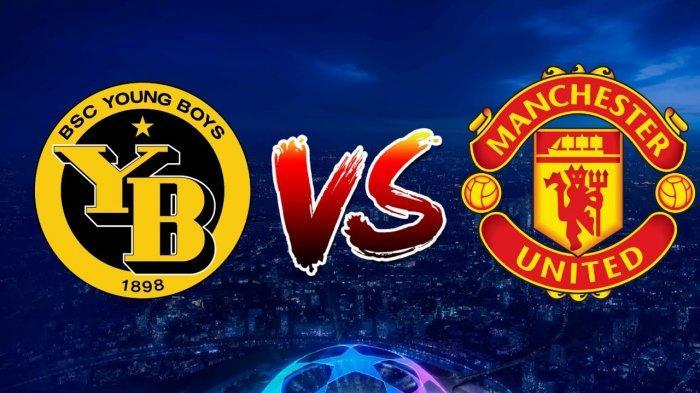 PREDIKSI Liga Champions Malam Ini, Young Boys vs Manchester United: Debut Cristiano Ronaldo di MU