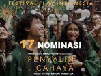 Nominasi Festival Film Indonesia 2021 Dirilis, Penyalin Cahaya Borong 17 Kategori, Yuni 14 Kategori