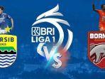 persib-bandung-vs-borneo-fc-liga-1-2021.jpg