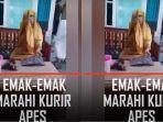 viral-video-emak-emak-marahi-kurir-cod.jpg