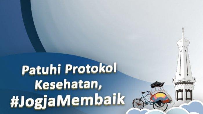 10 Link Twibbon Jogja Membaik, Bingkai Foto 'Patuhi Prokes untuk Jogja Membaik' di Twibbonize.com