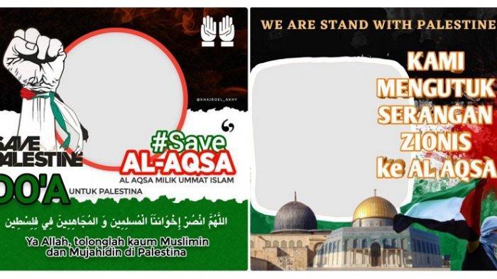 12 Bingkai Foto Twibbonize Dukung Palestina Save Al-Aqsa, Cocok untuk Status WA hingga Facebook