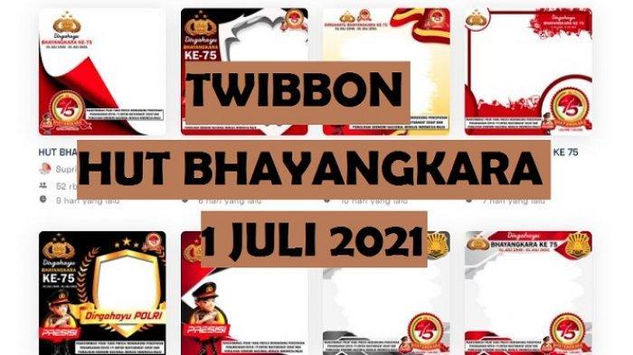 Twibbon HUT Bhayangkara 2021, Bagikan Kartu Ucapan Hari Bhayangkara, Cek di Twibbonize.com