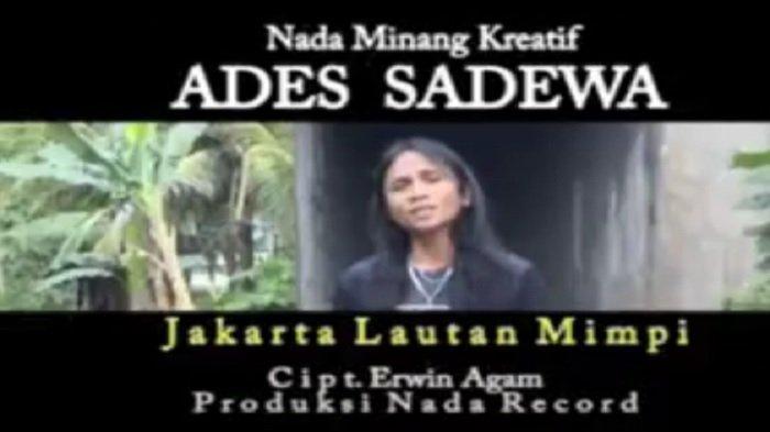 Lirik Lagu Mimpi Jakarta Lautan Mimpi - Ades Sadewa: Takana maso ka pai antaro Merak Bakahuni