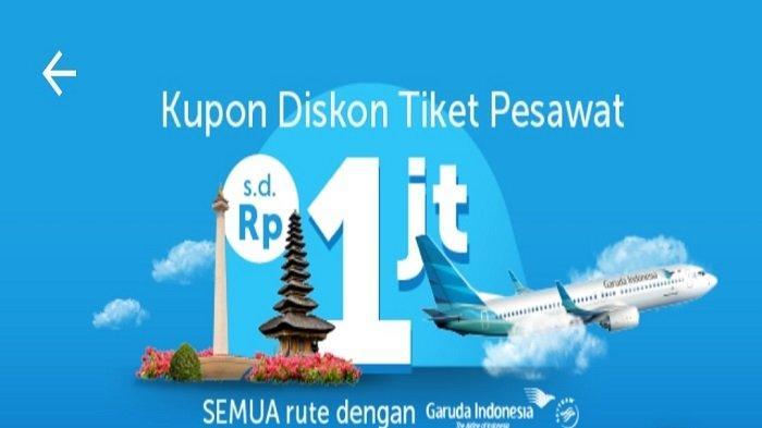 Promo Hari Ini Tiket Pesawat Garuda Indonesia, Pesan Lewat Traveloka, Baca Syarat dan Ketentuannya !