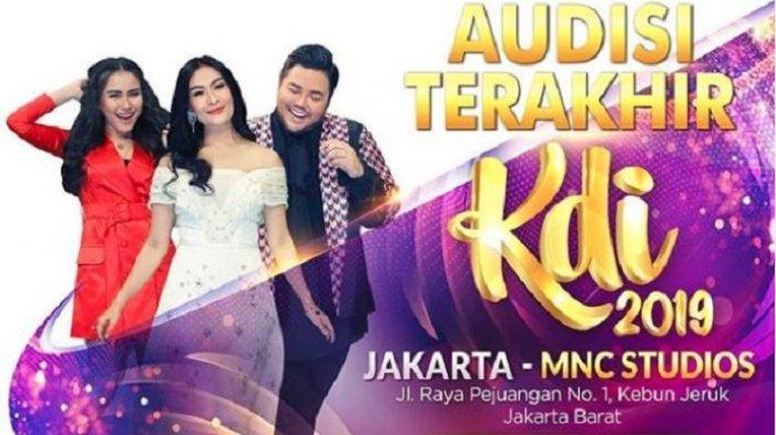Audisi KDI 2019 Terakhir di Jakarta pada 6-7 Juli 2019, Ini Link Download Formulir Pendaftarannya