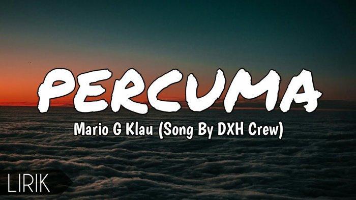 Chord Kunci Gitar Percuma DXH Crew - Mario G Klau, Lirik Lagu Papua: Sa Nih Su Berjuang Aiss Percuma