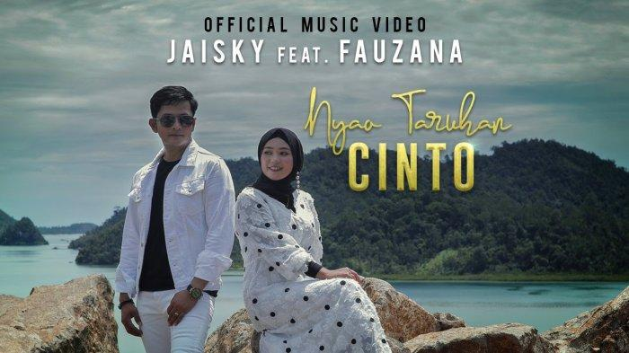Lirik Lagu Minang Nyao Taruhan Cinto - Jaisky feat Fauzana: Adiak Tulang Rusuak Denai Ko