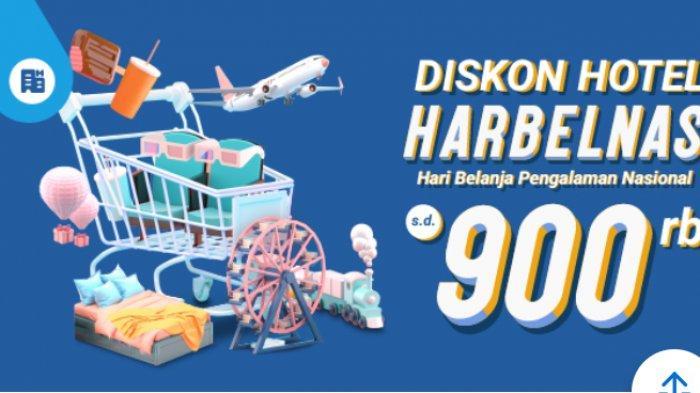 Hari Terakhir, Promo Diskon Hotel HARBELNAS dari Traveloka Hingga Rp 999 Ribu