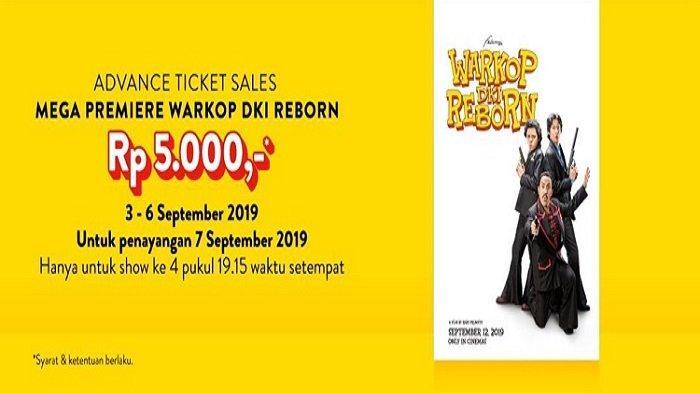 Ayo Buruan! Spesial Promo Mega Premier WARKOP DKI Reborn, Harga Tiket Hanya Rp 5 Ribu