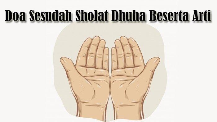 Bacaan Niat Sholat Dhuha Dilengkapi Tata Cara dan Keutamaan Melaksanakan Sholat Dhuha