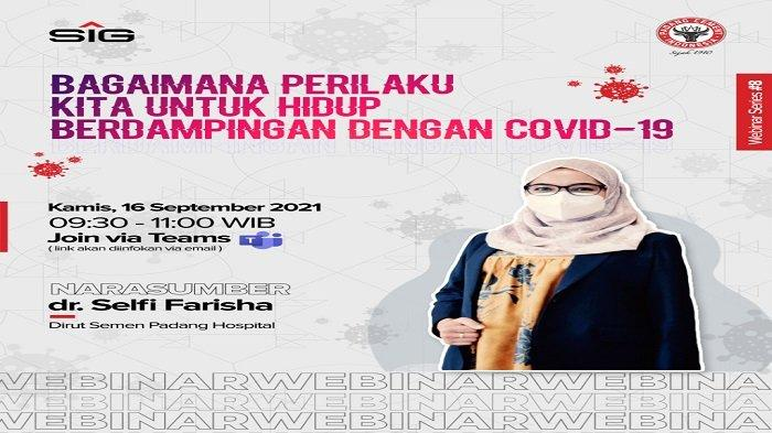 Semen Padang Kembali Gelar Webinar Covid-19, Dirut SPH Ingatkan Masyarakat untuk Patuhi Prokes