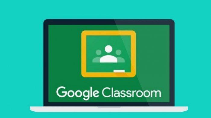 Download Google Classroom di Laptop, iPhone, Android, iPad, Inilah Cara Pakai untuk Belajar Online