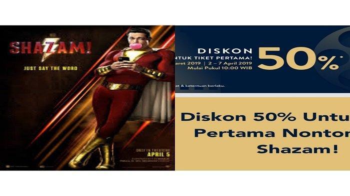 Dapatkan Promo TIX ID Diskon 50 Persen Untuk Nonton Film Shazam, Berlaku Diseluruh Bioskop XXI
