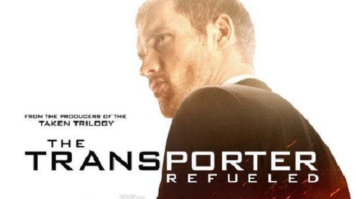 Bioskop Trans TV: Sinopsis Film The Transporter Refueled Tayang Rabu 8 April 2020, Tonton Trailernya