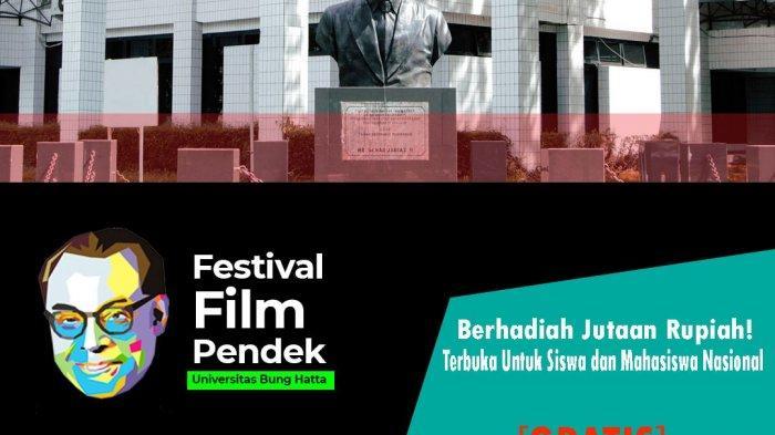 Ilustrasi: Flyer Festival Film Pendek Universitas Bung Hatta kerja sama dengan Pemprov Sumbar serta pihak lainnya, termasuk TribunPadang.com