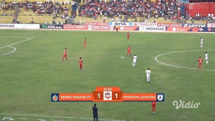 HASIL Babak Pertama Semen Padang Vs Persipura Jayapura, Skor Imbang 1-1, Live Streaming Vidio.com