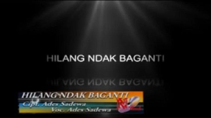 Lirik Lagu Minang Hilang Ndak Baganti - Ades Sadewa: Malang . . . sadang den buai den sayang