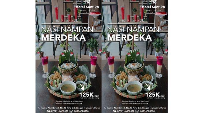Hotel Santika Bukittinggi menghadirkan Iconic Food Promo dengan menu terbaik yaitu Nasi Nampan free Es Serut Merah putih