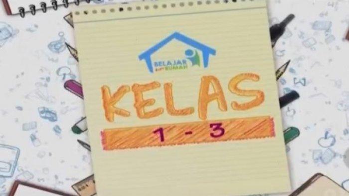 Kunci Jawaban TVRI Kelas 1-3 SD Hari Kamis 6 Agustus 2020,Pertanyaan Soal Materi Pola Bilangan