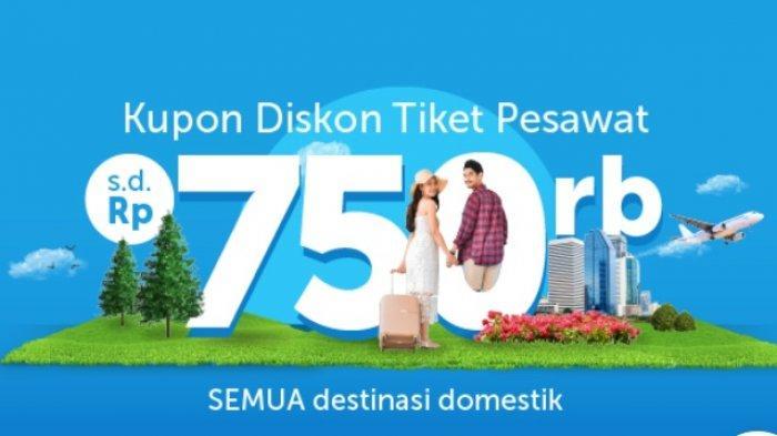 Diskon Tiket Pesawat Hingga Rp 750 Ribu, Rute Domestik Berlaku Penerbangan dengan Semua Maskapai