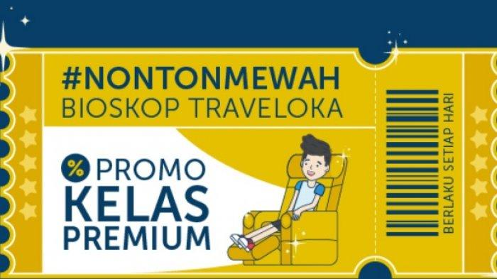 Traveloka App Berikan Promo Nonton Bioskop, Catat! Syarat dan Ketentuannya