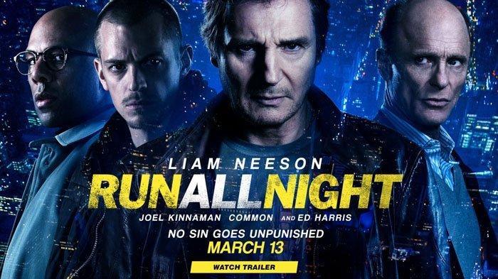 Jadwal Acara TV Hari Ini Selasa 10 Maret 2020 Trans TV RCTI SCTV GTV Indosiar, Film Run All Night