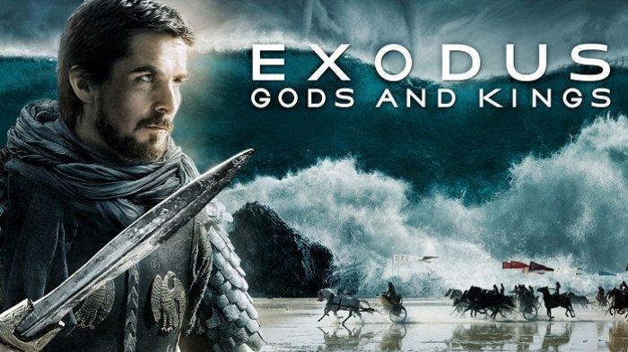 JADWAL Acara TV Rabu 4 Desember 2019 Trans TV GTV SCTV RCTI Indosiar, Film Exodus Gods And Kings