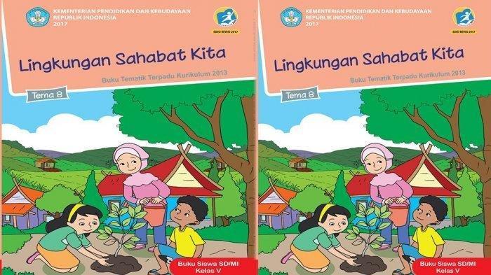 JAWABAN Tema 8 Kelas 5 Halaman 52 55 56 57 58, Cara yang Biasa Kamu Lakukan dalam Menjaga Lingkungan