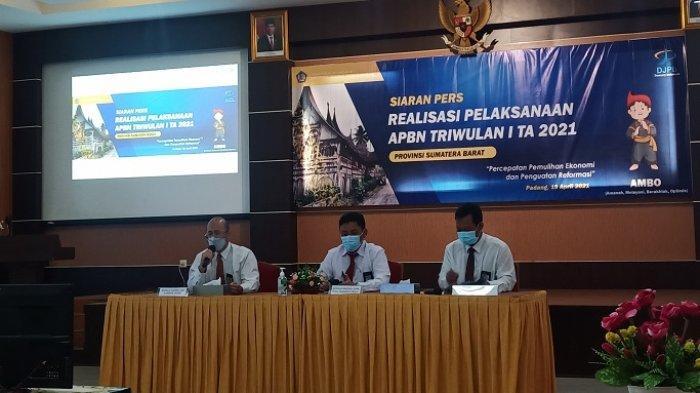 DJPb Beberkan Realisasi APBN 2021 Triwulan 1 di Sumbar, Belanja Negara Capai Rp 6,32 Triliun