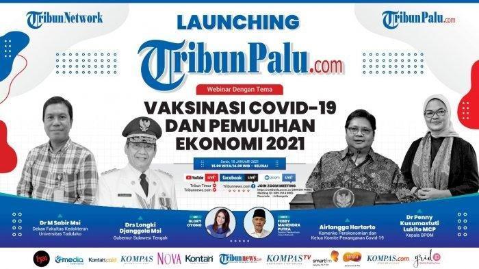 Tribun Network meluncurkan TribunPalu.com, di Kota Palu, Ibu Kota Sulawesi Tengah, Senin (18/1/2021). Peluncuran media online ke-50 di jaringan Tribun Network ini ditandai dengan webiner membedah topik Vaksinasi Covid-19 dan Pemulihan Ekonomi Nasional, dengan menghadirkan antara lain Menko Perekonomian Airlangga Hartarto.