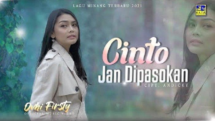 Lirik Lagu Minang Cinto Jan Dipasokan - Ovhi Firsty: Basamulo Lah Den Katokan