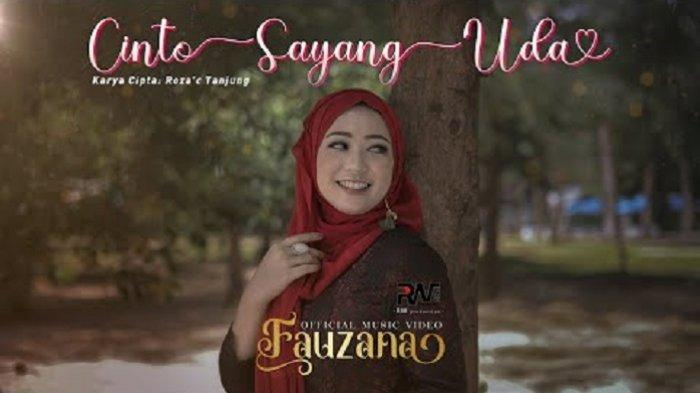 Lirik Lagu Minang Cinto Sayang Uda - Fauzana: Uda Tali Jantuang Hati Ko