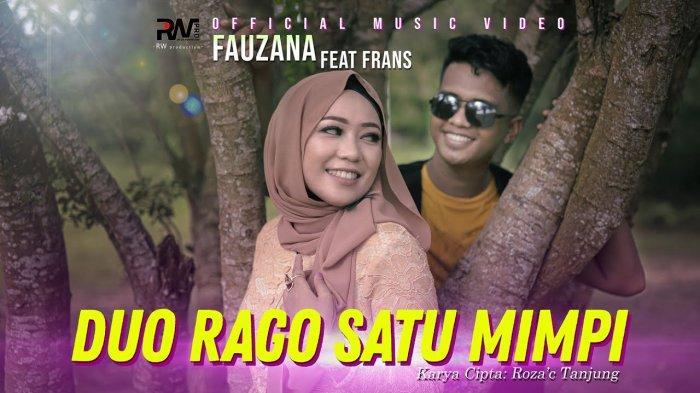 Lirik Lagu Minang Duo Rago Satu Mimpi - Fauzana feat Frans