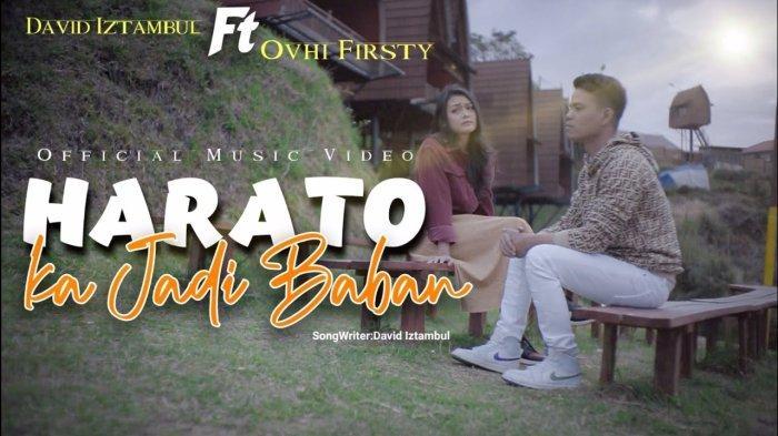 Lirik Lagu Minang Harato Kajadi Baban - David Iztambul feat Ovhi Firsty
