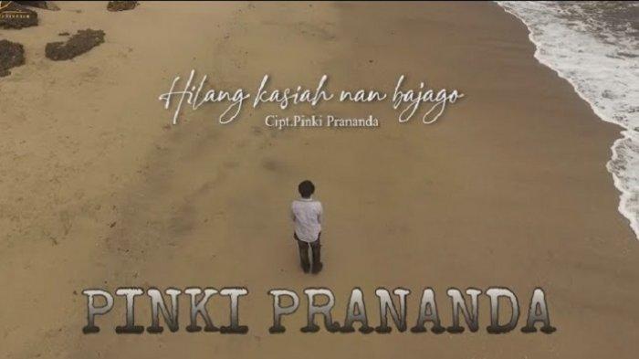 Lirik Lagu Minang Hilang Kasiah Nan Bajago - Pinki Prananda: Taisak Tangih di Dalam Dado