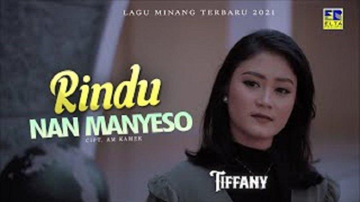 Lirik Lagu Minang Rindu Nan Manyeso - Tiffany: Siang Baangan Malam Tabayang