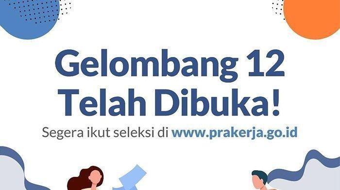 Kartu Prakerja Gelombang 12 Ditutup Jumat (26/2/2021), Begini Cara Daftar Akses www.prakerja.go.id