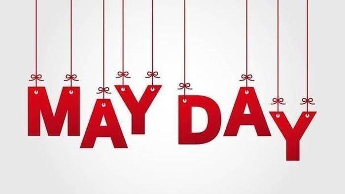 May Day 1 Mei 2021 - Koleksi Ucapan Selamat Hari Buruh Berbahasa Inggris dan Terjemahannya